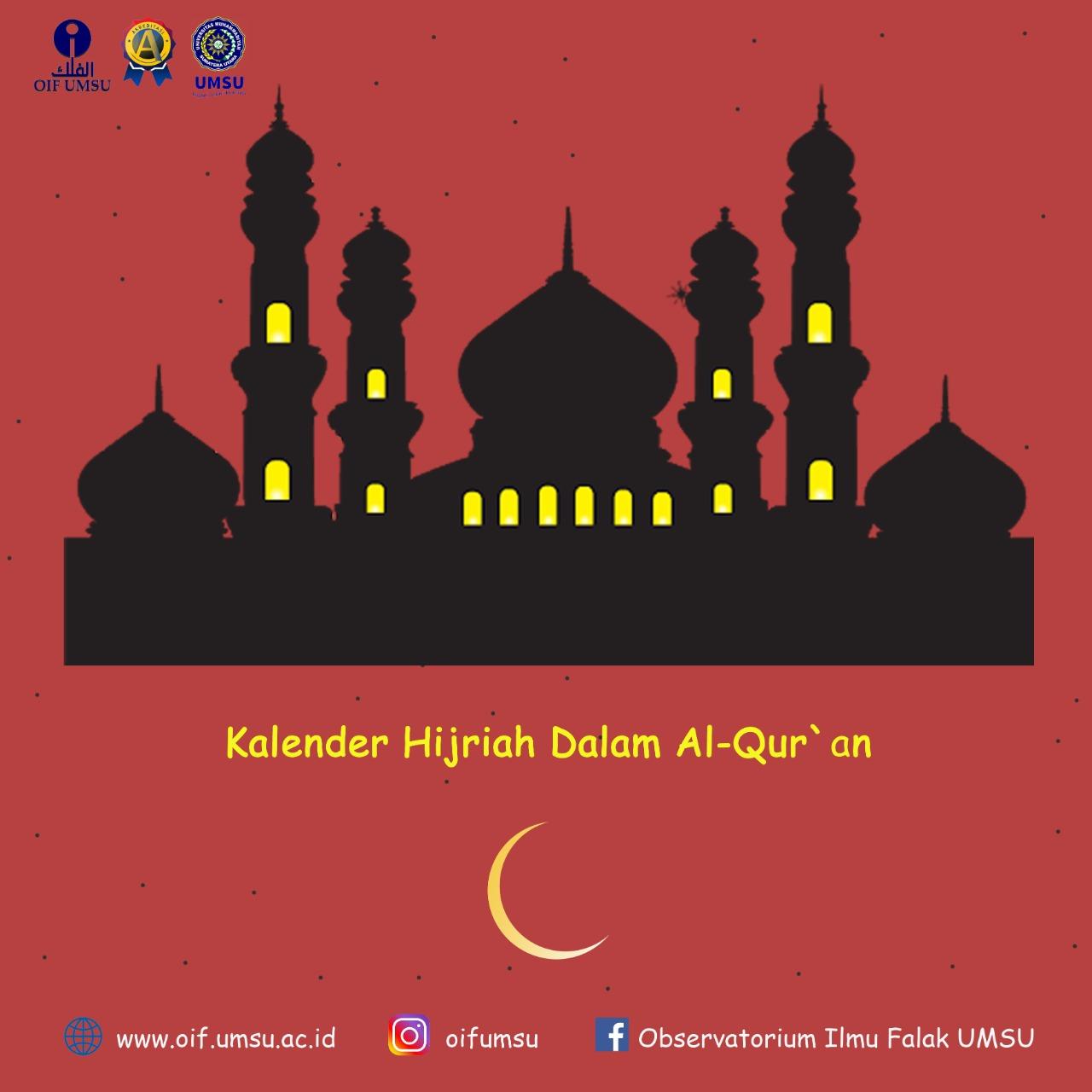 17 Kalender Hijriah Dalam Al Qur'an   OIF UMSU